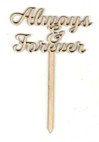 Always & Forever Cake Pick - Laser Cut Wood Shape Pic5 Craft Supply