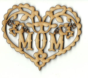 Mom Heart - Laser Cut Wood Shape PPL237