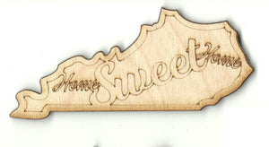Home Sweet Home Kentucky - Laser Cut Wood Shape STAT99