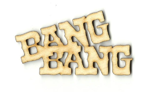Bang - Laser Cut Wood Shape Wpn3 Craft Supply