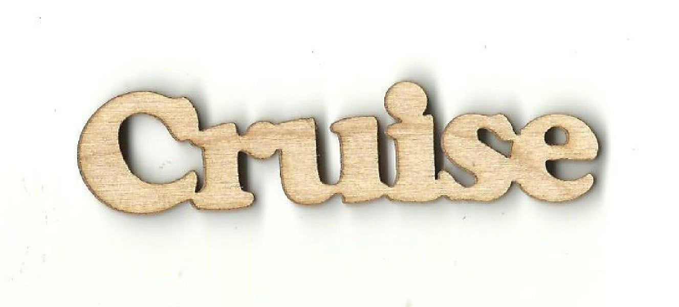 Cruise - Laser Cut Wood Shape Wrd42 Craft Supply