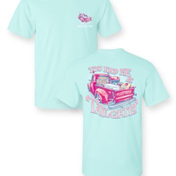"Sassy Frass Tee ""You Had Me at Tailgate"" on Comfort Colors"