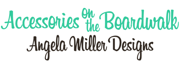 Angela Miller Designs- Accessories on the Boardwalk