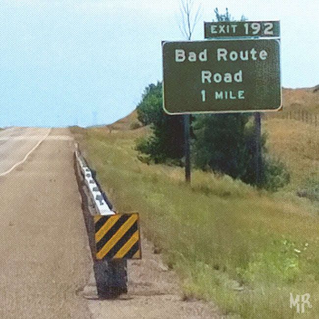 Bad Route Road
