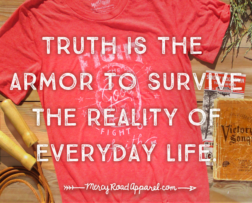 Truth is Armor
