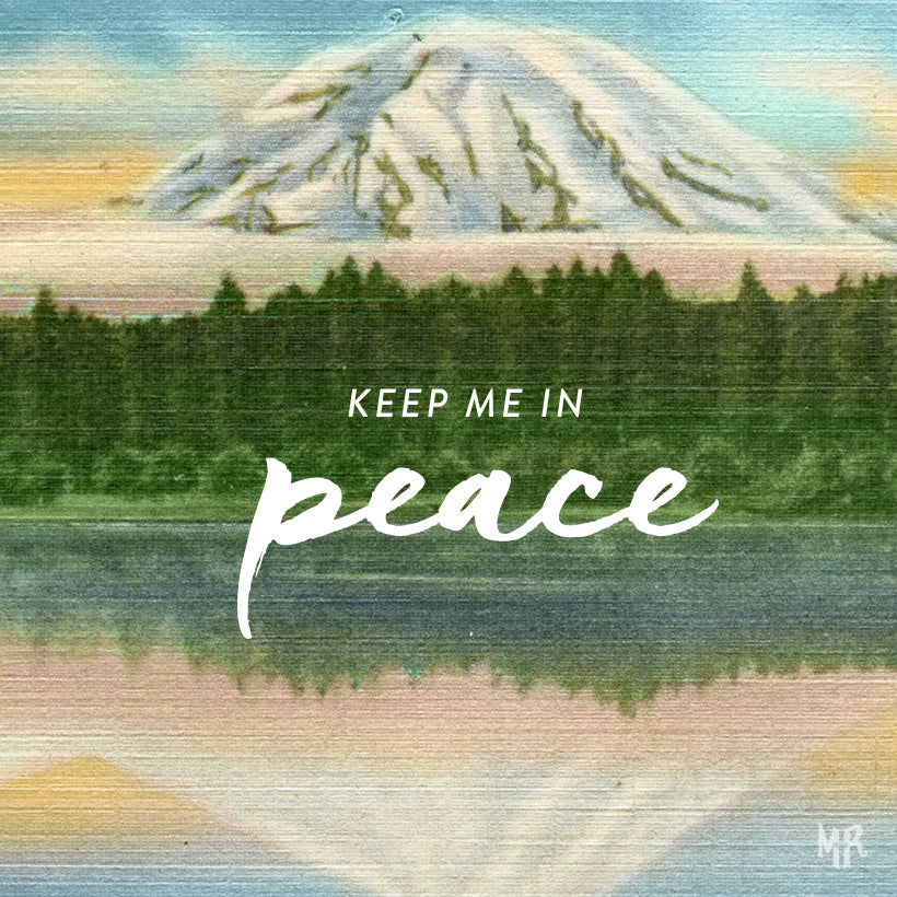 keep me in peace