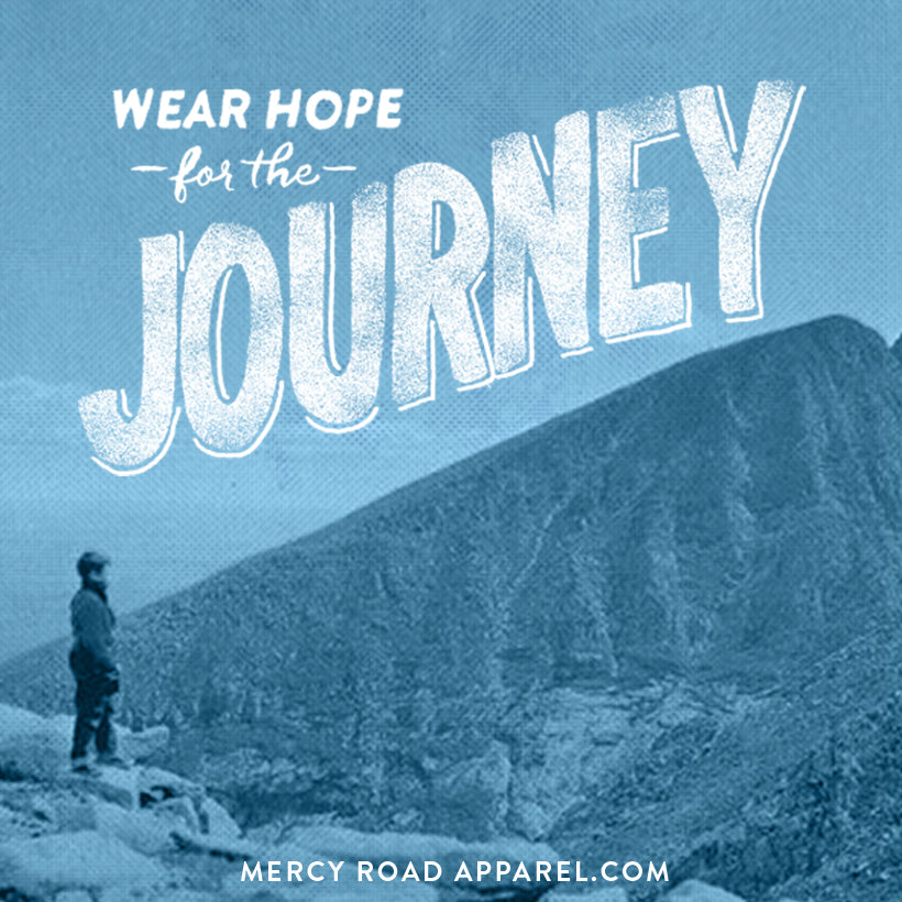 Hand crafted, gloriously comfy christian clothing from MercyRoadApparel.com  Wear hope for the journey.