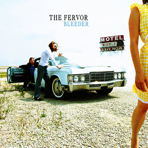 "The Fervor, ""Bleeder"""