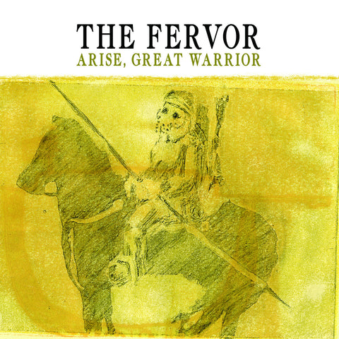 "The Fervor, ""Arise, Great Warrior"""