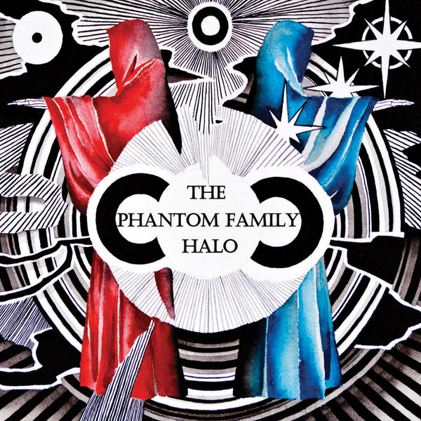 "The Phantom Family Halo, ""Monoliths & These Flowers Never Die"""