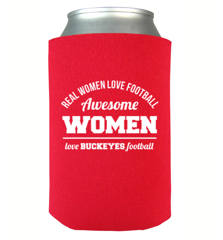 Awesome Buckeyes Woman Can Koozie