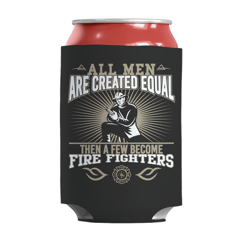 Limited Edition -All Men Are Created Equal-FIREFIGHTERS
