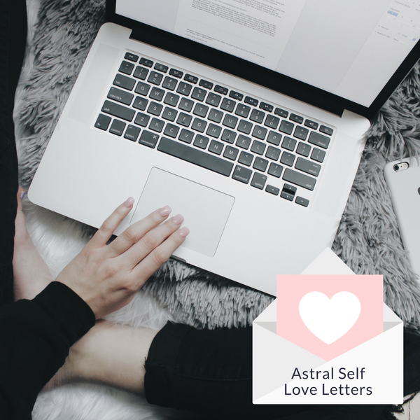 Astral Self Love Letters (e-learning)