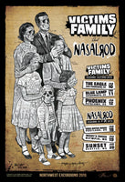 Victims Family / Nasalrod Posters