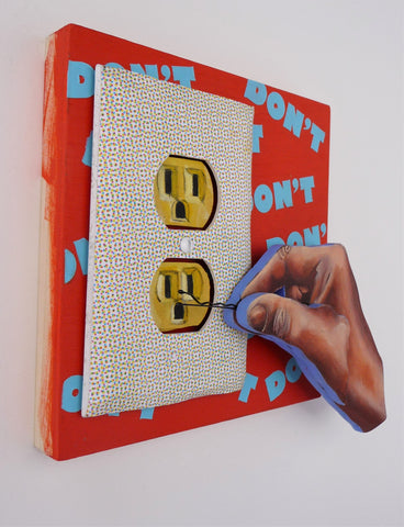 """DON'T PUT BOBBY PINS INTO THE OUTLETS"" by artist Sarah Polzin"