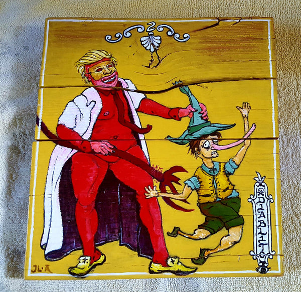 #2 EL DIABLO / Pantalone Trump vs. Pinocchio (The Devil) by artist Joe Alvarez