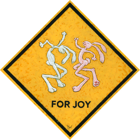 FOR JOY by artist Holly Wood