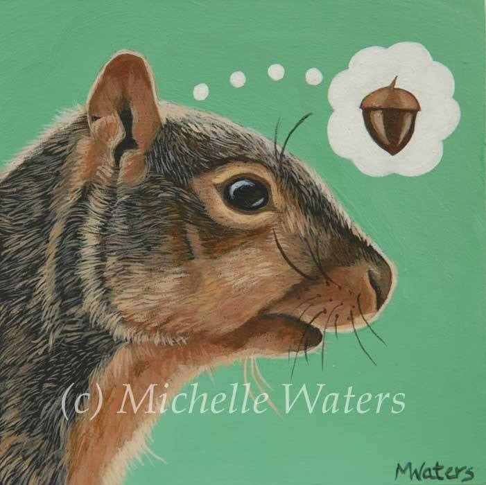 """Where Did I Put That Acorn?"" by artist Michelle Waters"