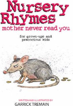 Book | Nursery Rhymes Mother Never Read You by Garrick Tremain - gonepottynz