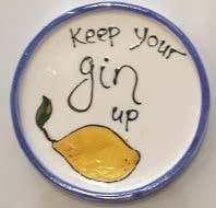 Hand Painted Plate - Keep your Gin up- gone potty