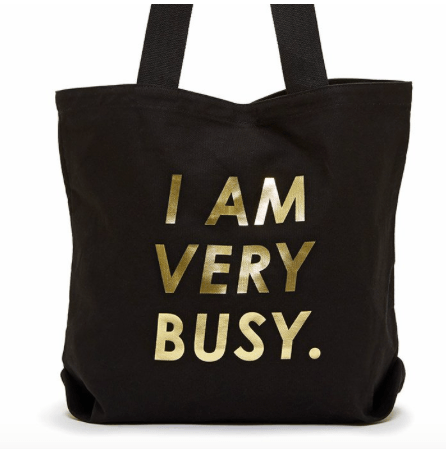 I Am Very Busy Canvas Tote