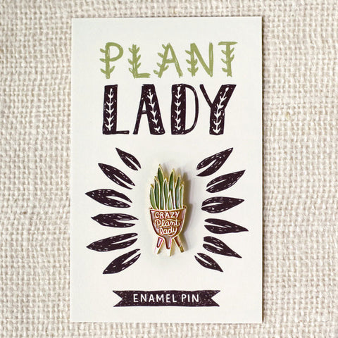 Crazy Plant Lady Pin