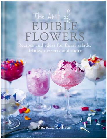 The Art of Edible Flowers: Recipes and Ideas - Gather Goods Co - Raleigh, NC