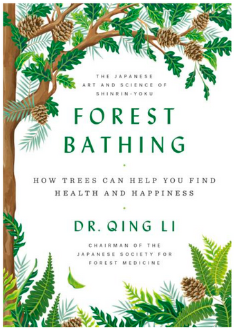 Forest Bathing: How Trees Can Help You Find Health and Happiness - Gather Goods Co - Raleigh, NC
