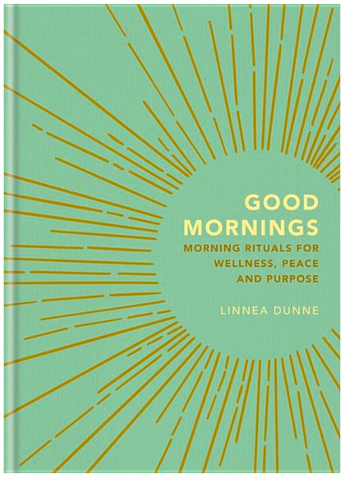 Good Mornings: Morning Rituals for Wellness, Peace and Purpose - Gather Goods Co - Raleigh, NC
