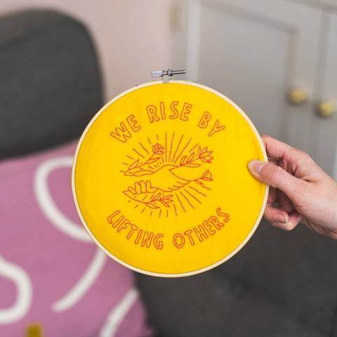 We Rise By Lifting Others, Embroidery Kit