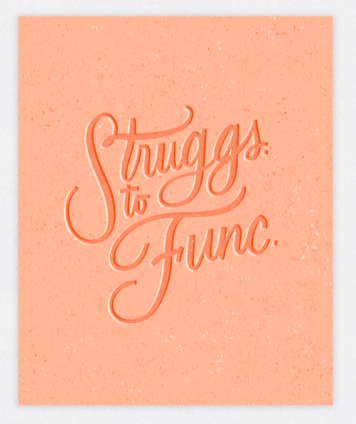 Struggs to Func Print