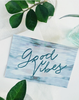 Good Vibes, Greeting Card