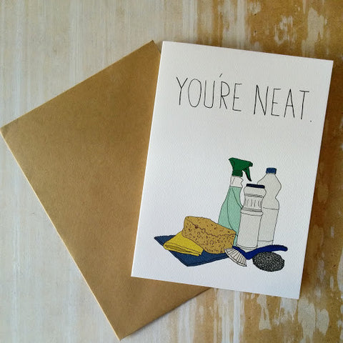 You're Neat Card - Gather Goods Co - Raleigh, NC