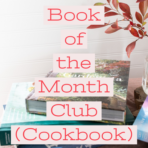 Book of the Month Club, Cookbook - Gather Goods Co - Raleigh, NC