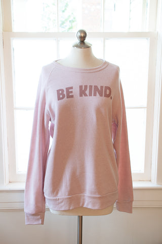 Be Kind Super Soft Sweatshirt - Gather Goods Co - Raleigh, NC