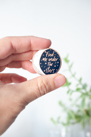 Find Me Under the Stars Enamel Pin - Gather Goods Co - Raleigh, NC