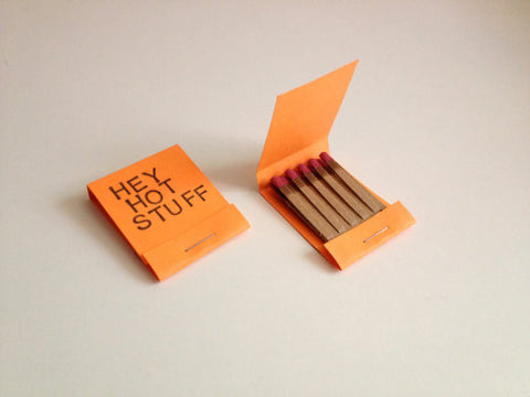 Hey Hot Stuff Matches, Set of 2 - Gather Goods Co - Raleigh, NC