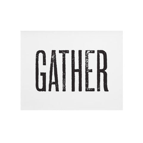 Gather Print, 11x14 - Gather Goods Co - Raleigh, NC