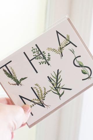 Thanks Botanical Ferns Note Card - Gather Goods Co - Raleigh, NC