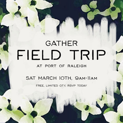 Field Trip at Port of Raleigh, March 10th, 9am-11am