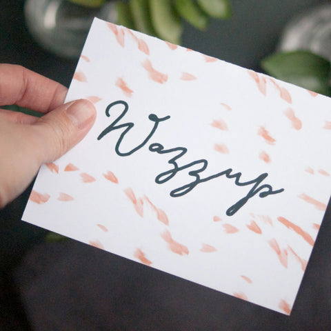 Wazzup, Greeting Card - Gather Goods Co - Raleigh, NC