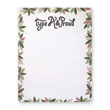 Type A & Proud Notepad - Gather Goods Co - Raleigh, NC