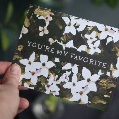 Botanical Print Greeting Card with Dogwood Art, You're My Favorite - Gather Goods Co - Raleigh, NC