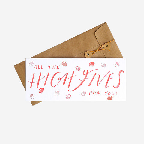 All The High Fives For You Greeting Card, Letterpress