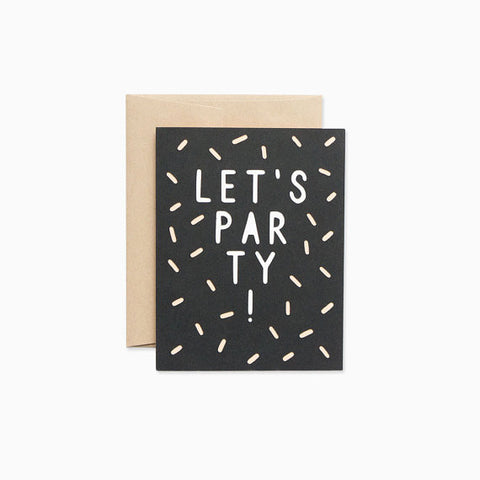 Let's Party Black & White Greeting Card - Gather Goods Co - Raleigh, NC