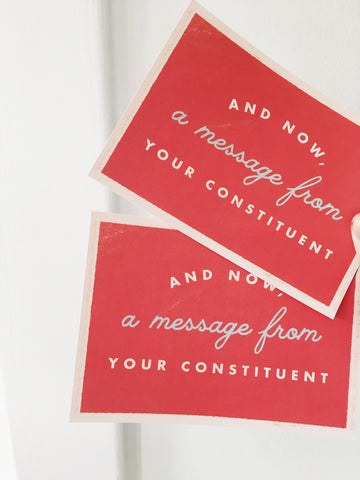 A Message From Your Constituents Postcard - Gather Goods Co - Raleigh, NC