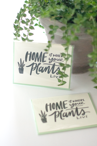 Home is Where My Plants Are Note Card - Gather Goods Co - Raleigh, NC