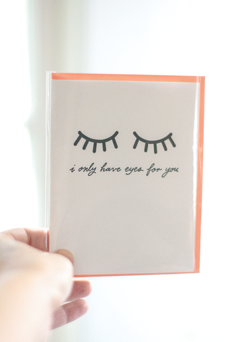 I Only Have Eyes for You Note Card