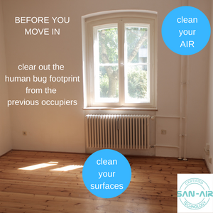 Remove the germs from the previous occupier before you move in