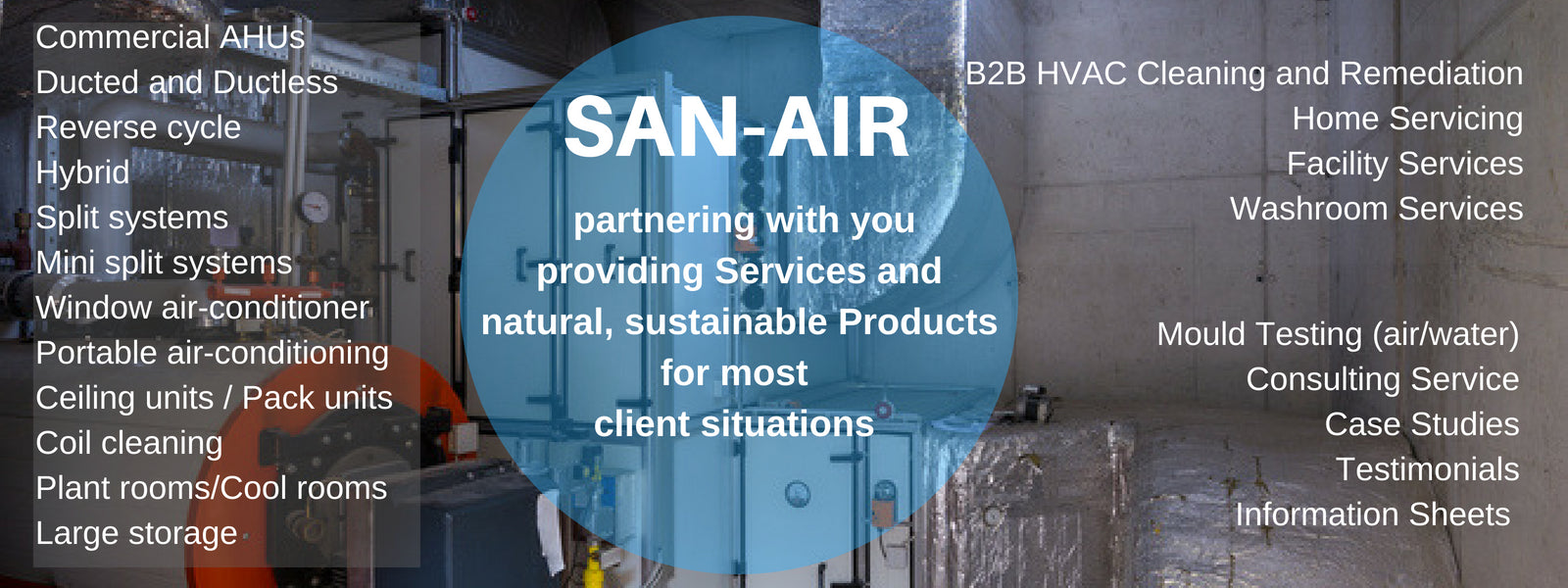 SAN-AIR is for your Business
